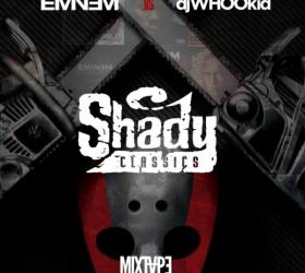 Eminem & DJ Whoo Kid – Shady Classics (mixtape)
