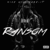 Mike WiLL Made It – Ransom (Mixtape)
