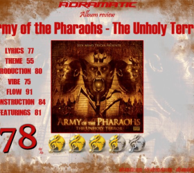 Army Of The Pharaohs – The Unholy Terror (review 78%) – 2010