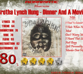 Brotha Lynch Hung – Dinner and a Movie (review – 80%) – 2010