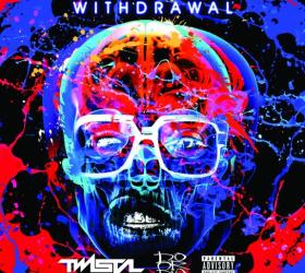 TWISTA & Do or Die – Withdrawal (album stream)