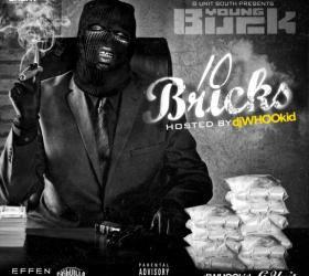 YOUNG BUCK – 10 Bricks (ca sort à minuit! + cover + tracklist)