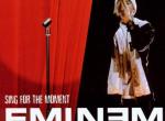 EMINEM parle de son inspiration sur Sing For The Moment
