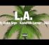 TY DOLLA $IGN ft KENDRICK LAMAR & D&D – L.A.