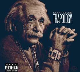 GUCCI MANE – Trapology (mixtape)