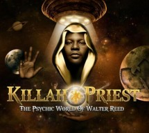 Killah Priest – The Psychic World of Walter Reed (album sampler)