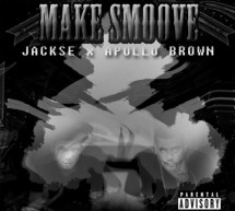Jackse & Apollo Brown – Make Smoove (album)