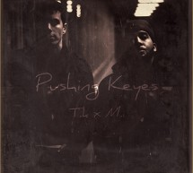 M.i x Tyler Keyes – Pushing Keyes (Album)