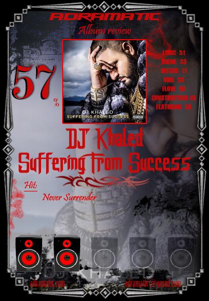 djkhaled-sufferingfromsuccess