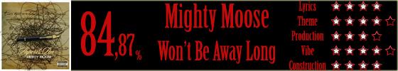 mightymoose-wontbeawaylong