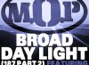 M.O.P. ft Busta Rhymes – Broad Daylight