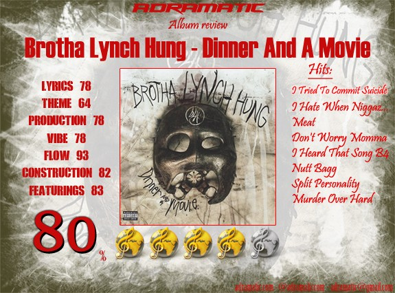 BrothaLynchHung-DinnerAndAMovie