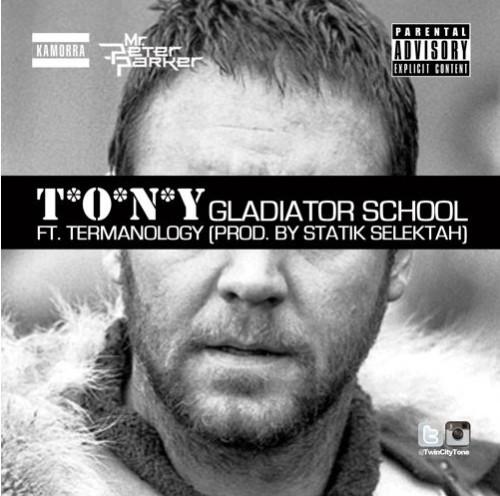 T.O.N.Y.-ft.-Termanology-Gladiator-School-Prod.-Statik-Selektah-1-500x496