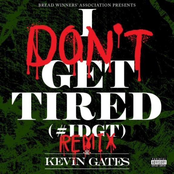 kevingatesi-dont-get-tired-630x630