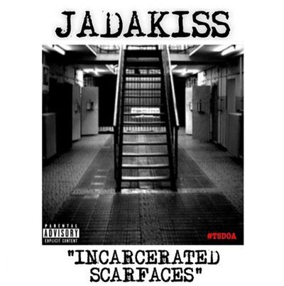 jadakiss-incarcerated-scarfaces
