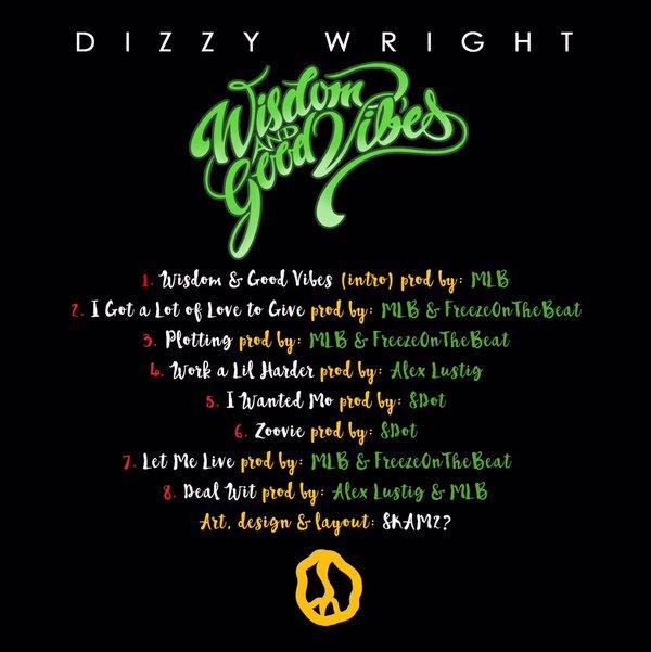 dizzywright-wisdomandgoodvibesback