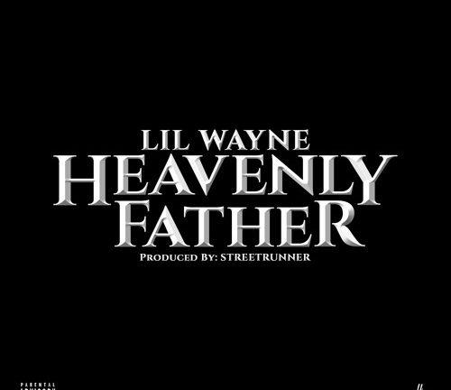 lilwayne-heavenlyfather