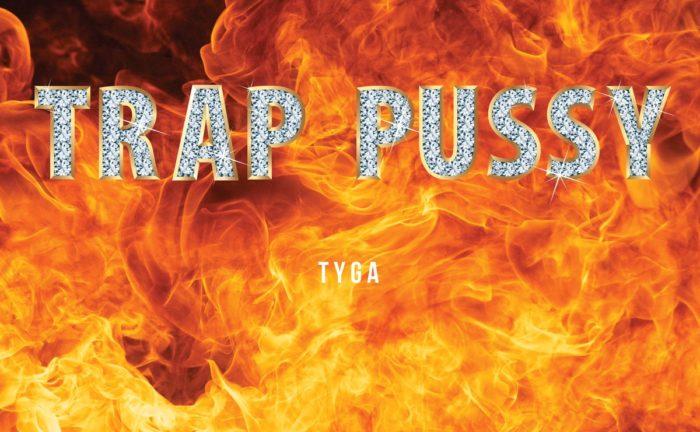 tyga-trap-pussy