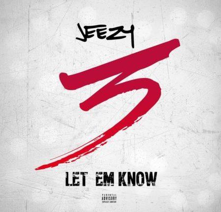 jeezy-letemknow-450x450