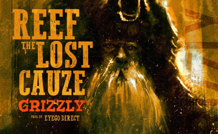 reefthelostcauze-grizzly